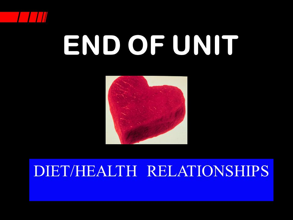DIET/HEALTH RELATIONSHIPS