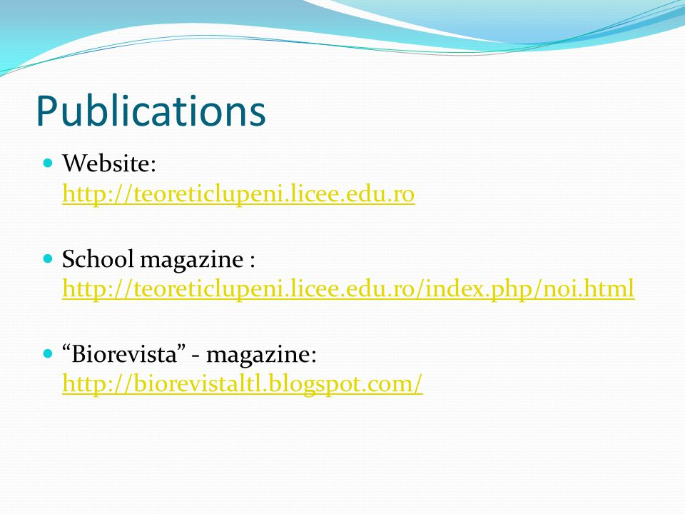 Publications Website: http://teoreticlupeni.licee.edu.ro