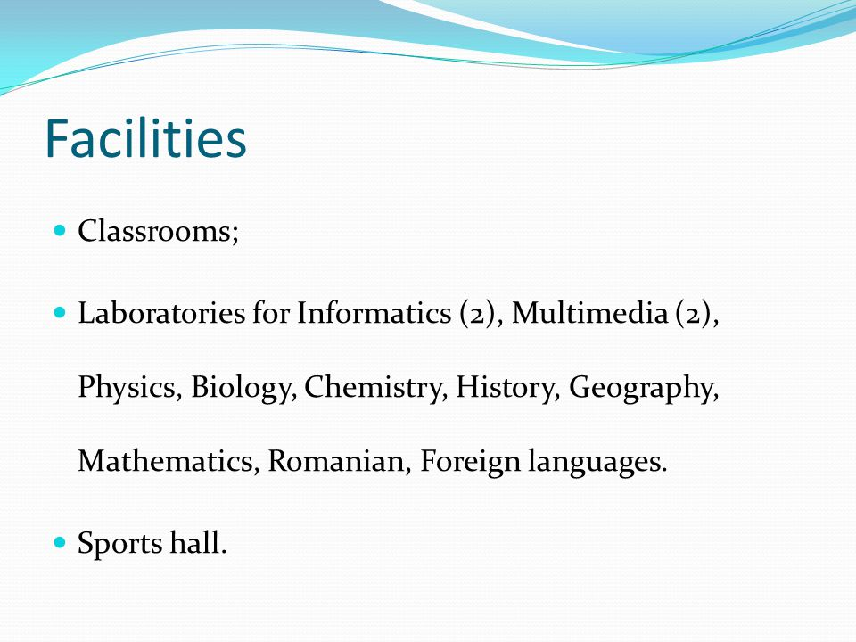 Facilities Classrooms;