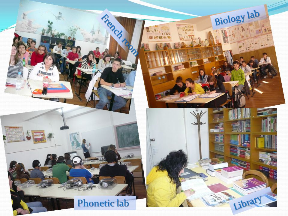 Biology lab French room Library Phonetic lab