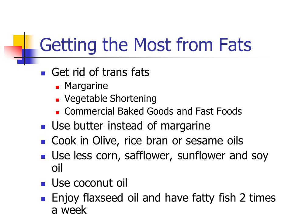 Getting the Most from Fats