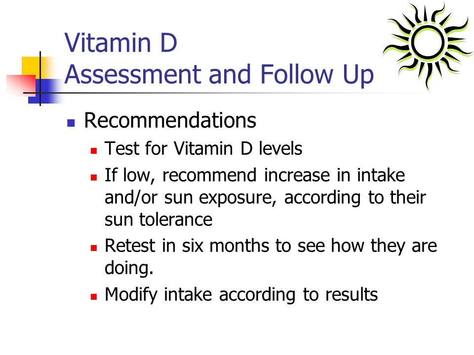 Vitamin D Assessment and Follow Up