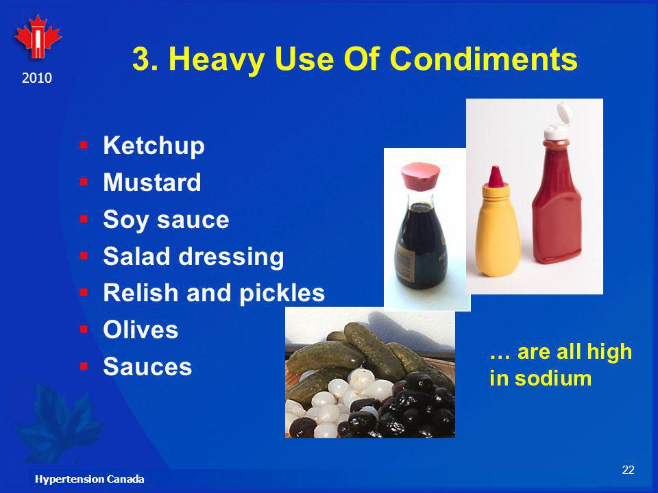 3. Heavy Use Of Condiments
