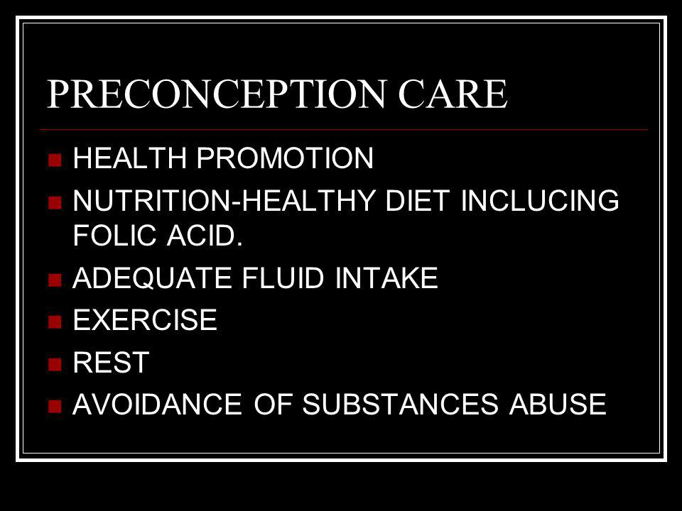 PRECONCEPTION CARE HEALTH PROMOTION