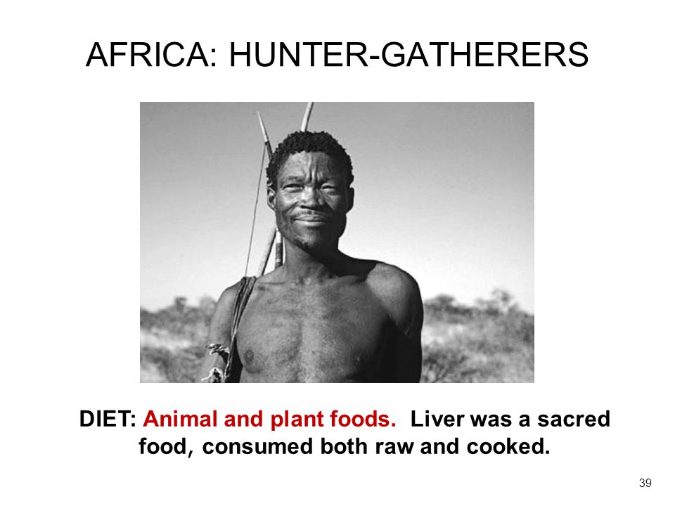 AFRICA: HUNTER-GATHERERS