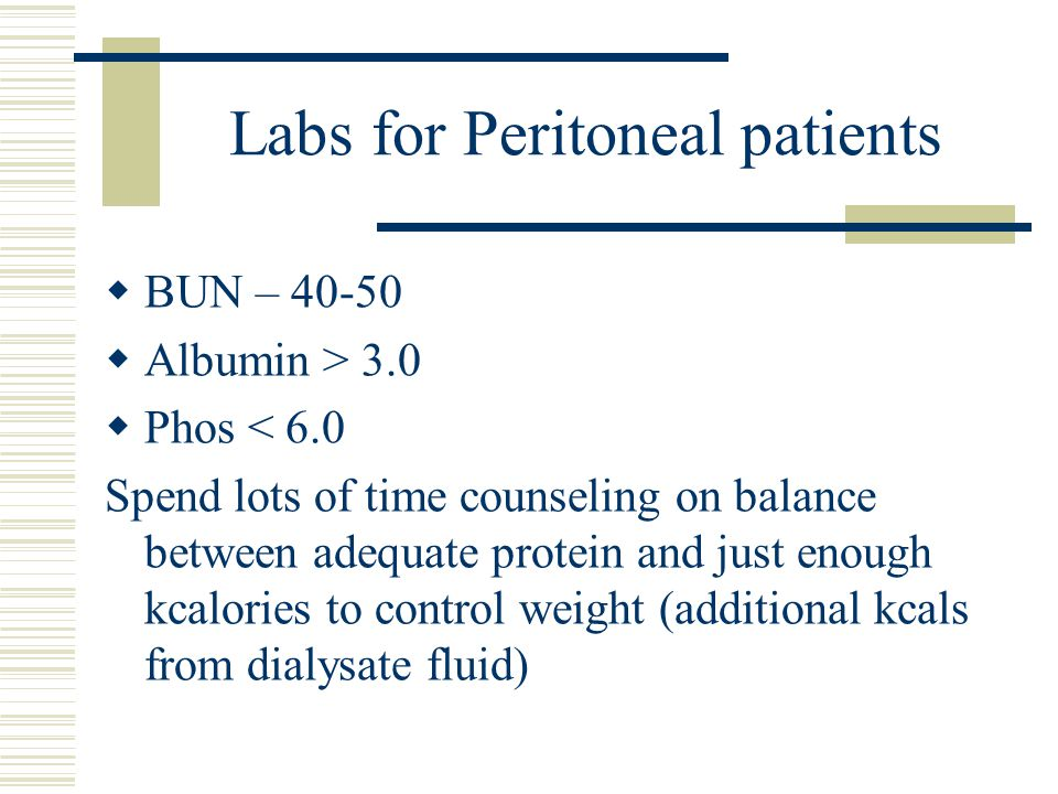 Labs for Peritoneal patients