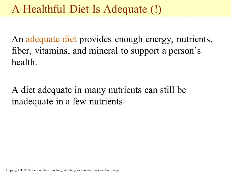 A Healthful Diet Is Adequate (!)