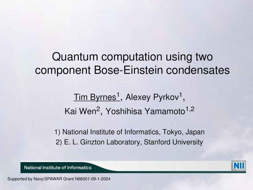 Quantum computation using two component Bose-Einstein