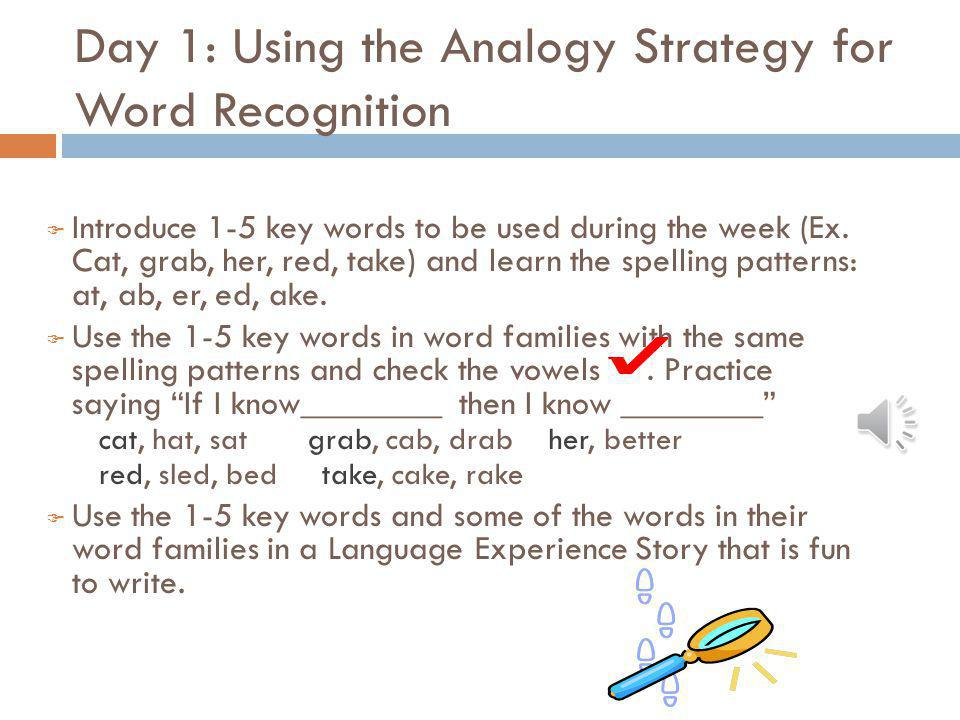 Day 1: Using the Analogy Strategy for Word Recognition