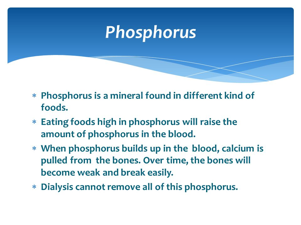 Phosphorus Phosphorus is a mineral found in different kind of foods.