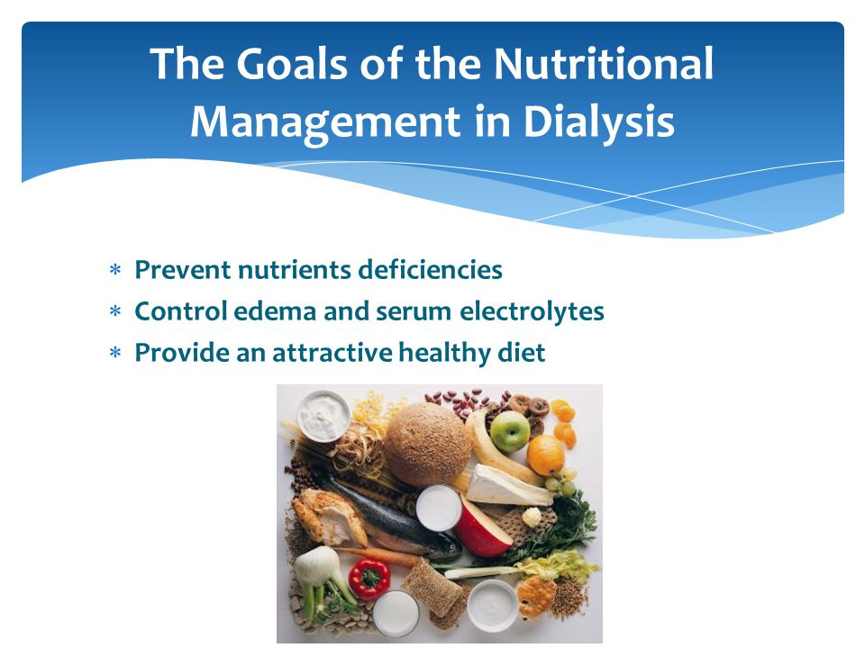The Goals of the Nutritional Management in Dialysis