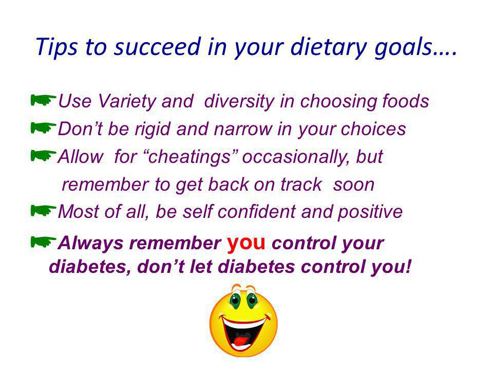 Tips to succeed in your dietary goals….