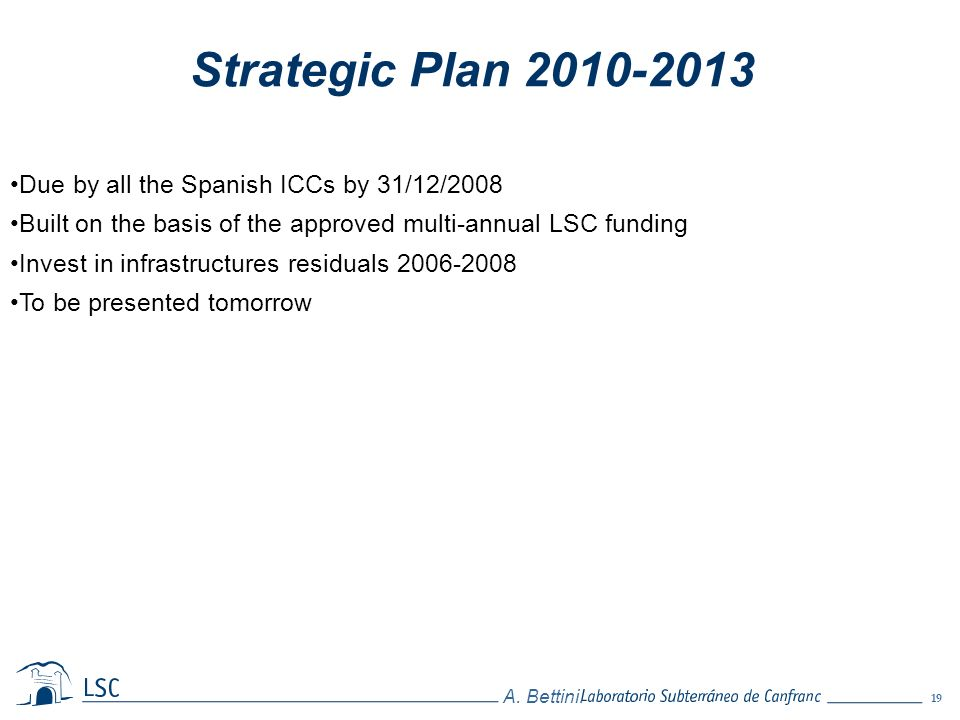 Strategic Plan 2010-2013 Due by all the Spanish ICCs by 31/12/2008