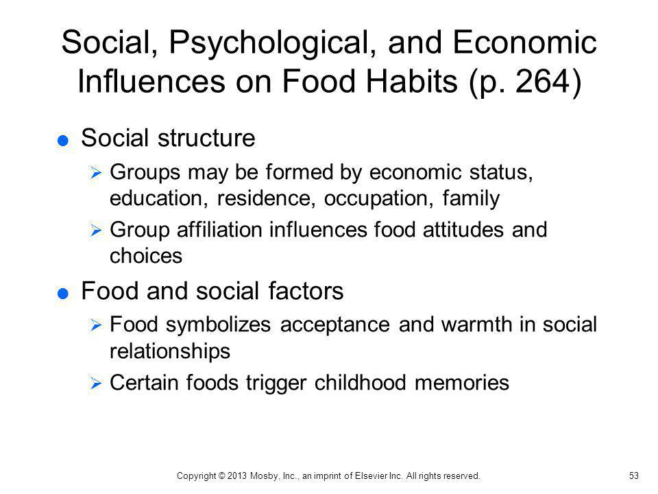 Social, Psychological, and Economic Influences on Food Habits (p. 264)