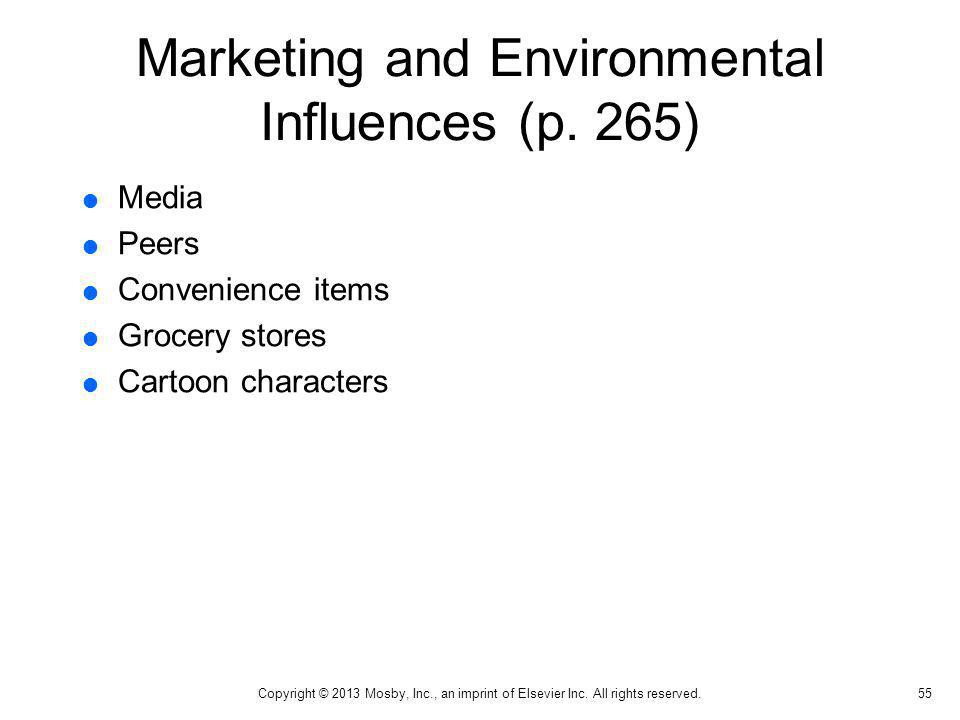 Marketing and Environmental Influences (p. 265)