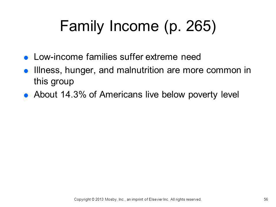 Family Income (p. 265) Low-income families suffer extreme need