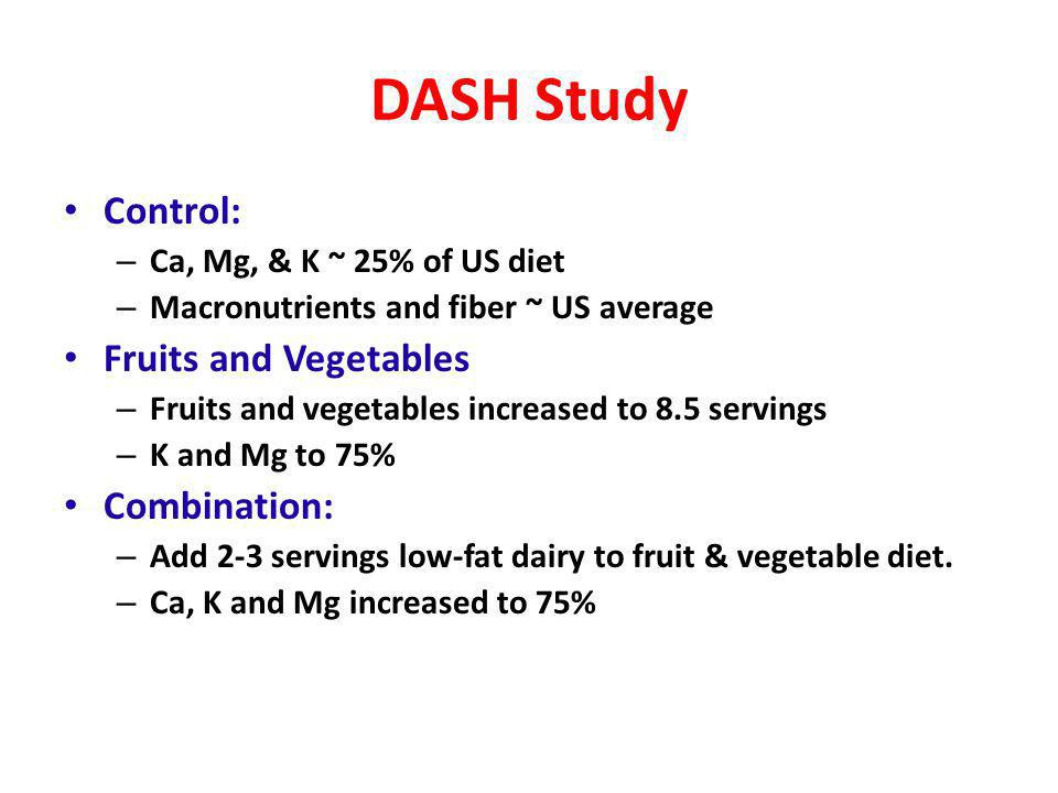 DASH Study Control: Fruits and Vegetables Combination: