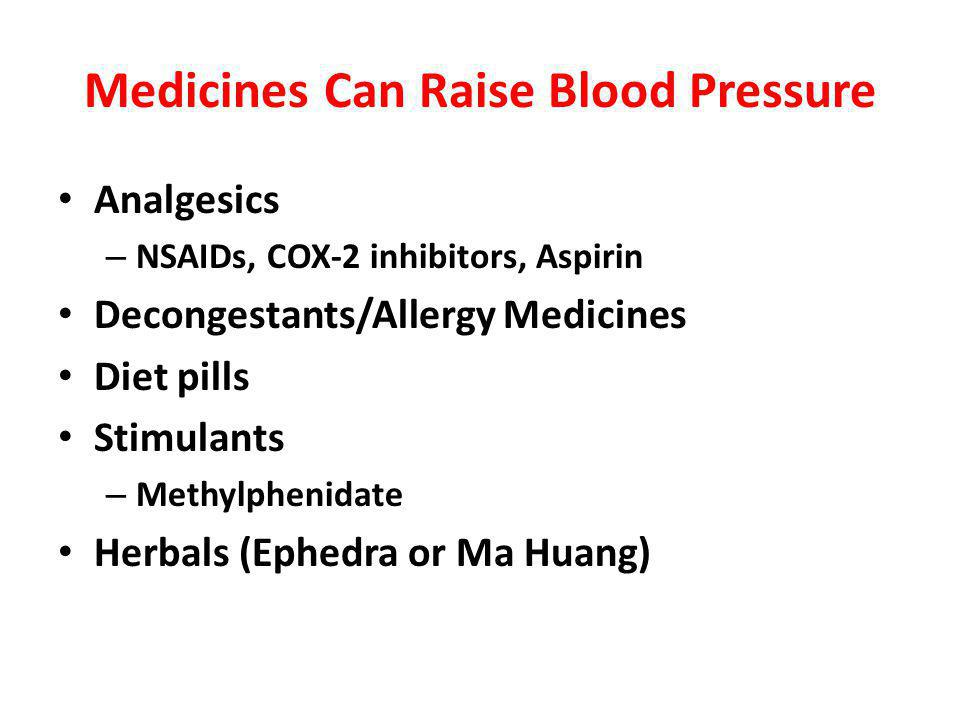 Medicines Can Raise Blood Pressure