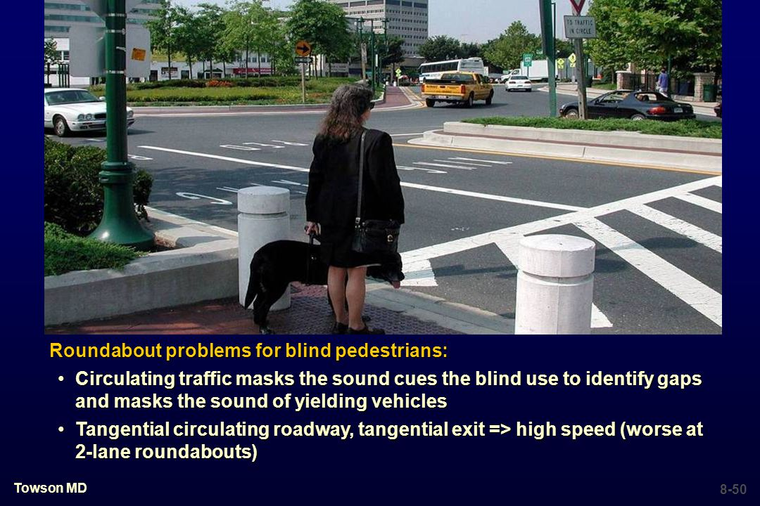 Roundabout problems for blind pedestrians: