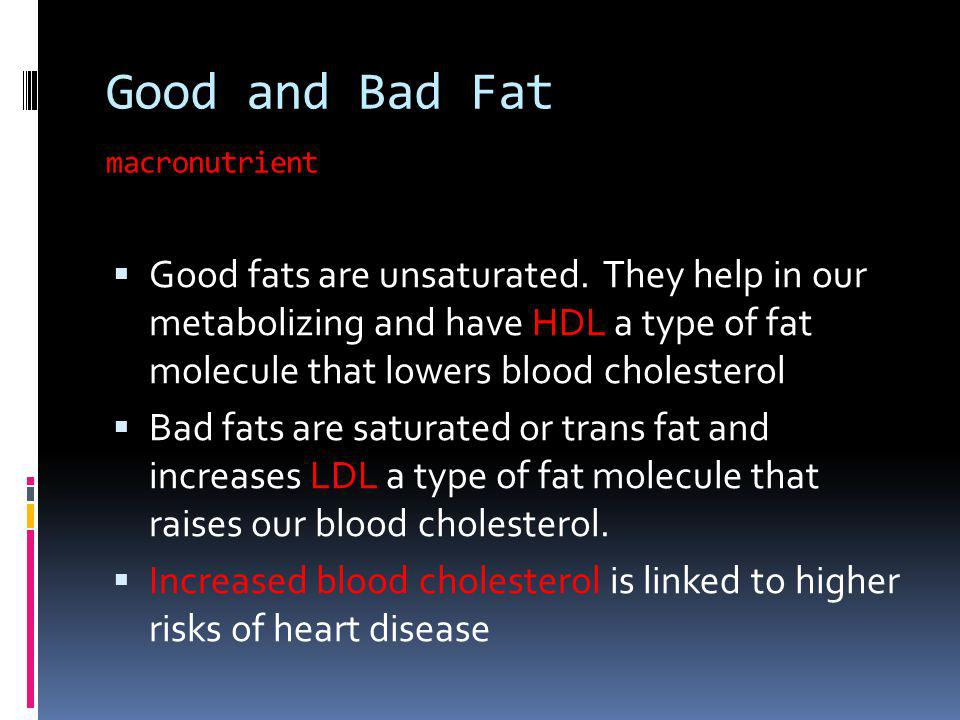 Good and Bad Fat macronutrient