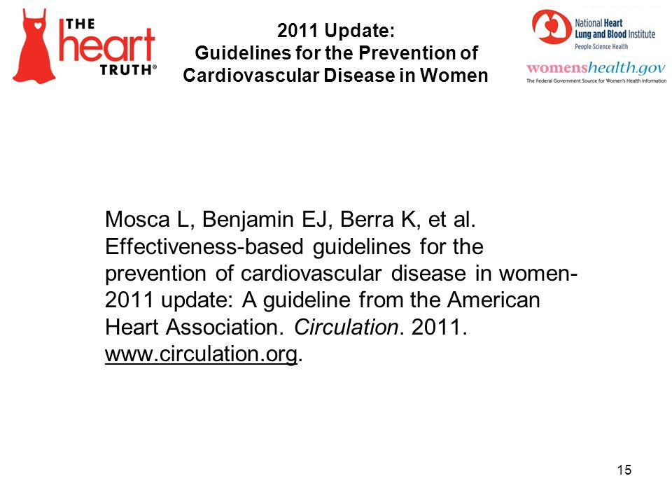 4/1/2017 2011 Update: Guidelines for the Prevention of Cardiovascular Disease in Women.