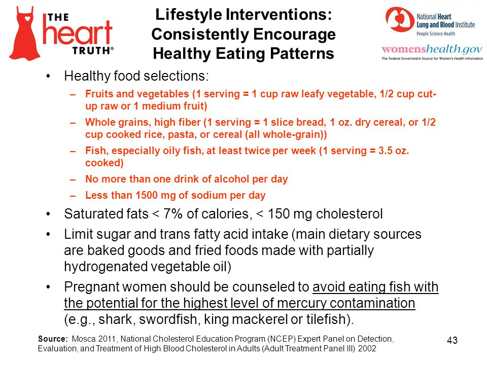 4/1/2017 Lifestyle Interventions: Consistently Encourage Healthy Eating Patterns. Healthy food selections:
