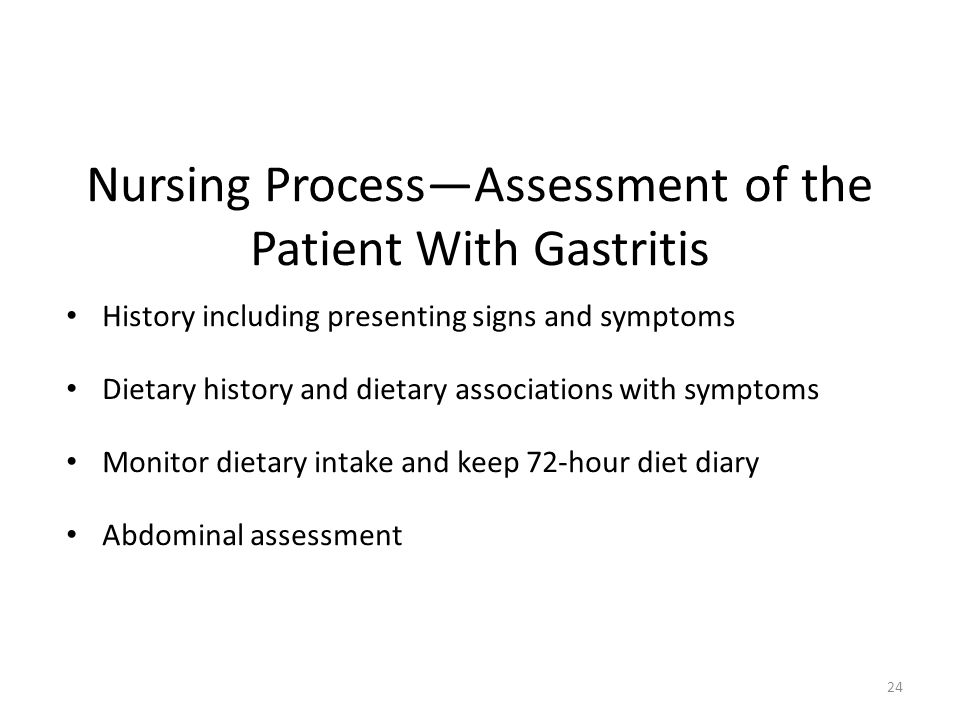 Nursing Process—Assessment of the Patient With Gastritis