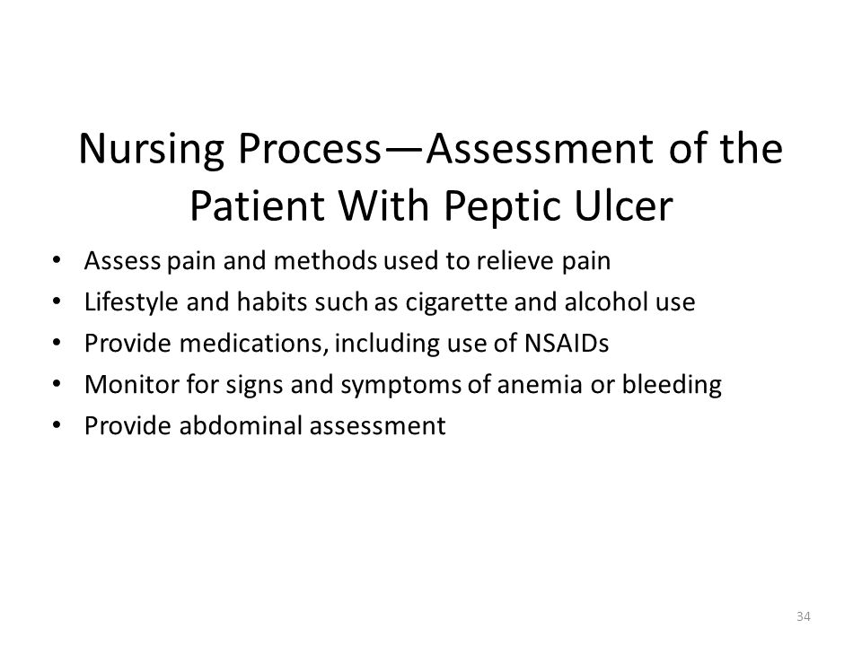 Nursing Process—Assessment of the Patient With Peptic Ulcer
