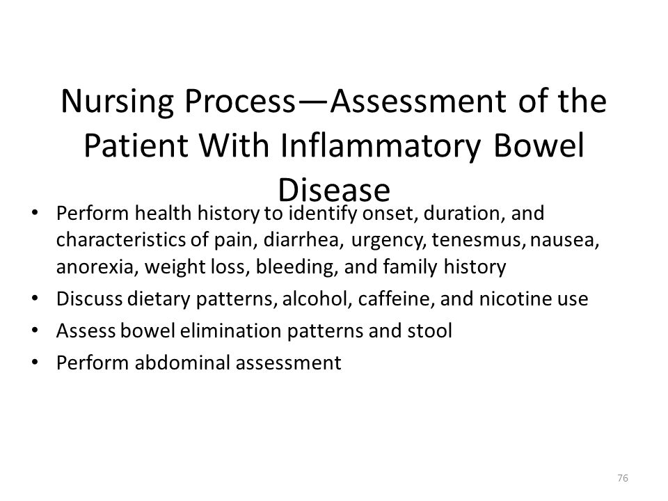 Nursing Process—Assessment of the Patient With Inflammatory Bowel Disease