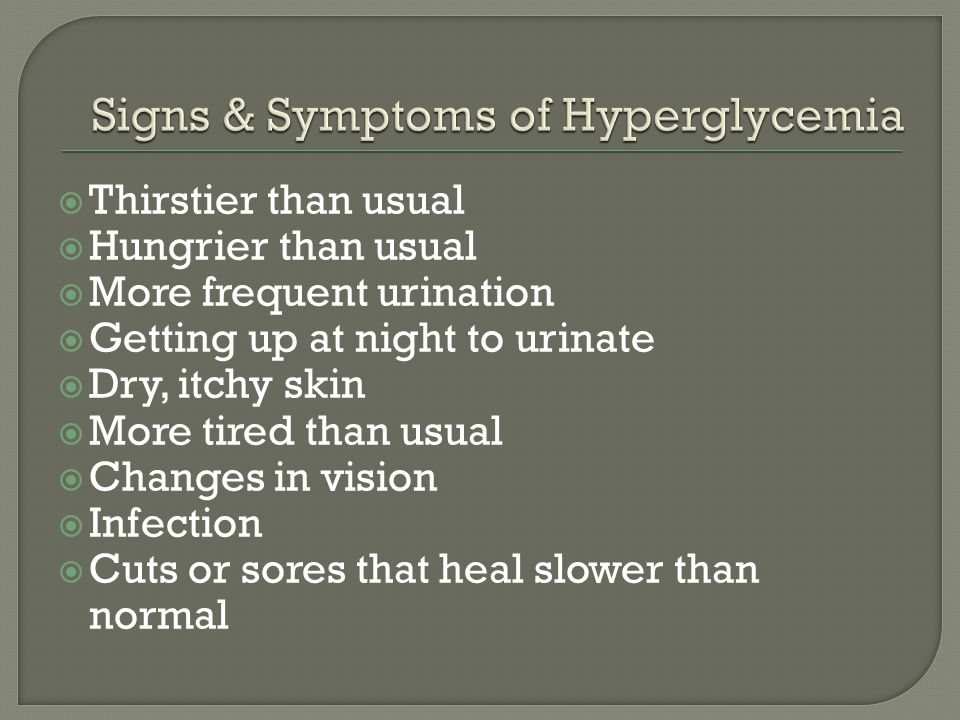 Signs & Symptoms of Hyperglycemia