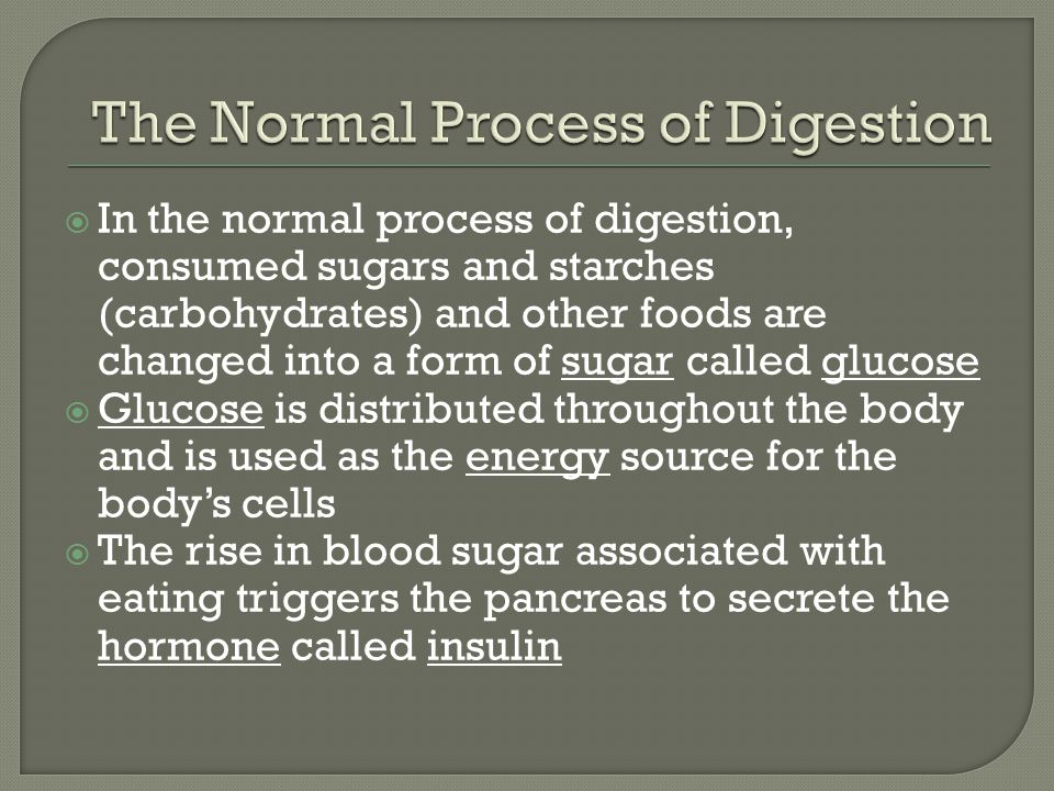 The Normal Process of Digestion