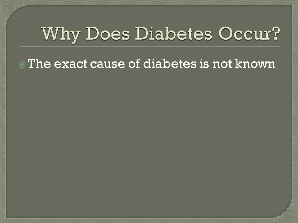 Why Does Diabetes Occur