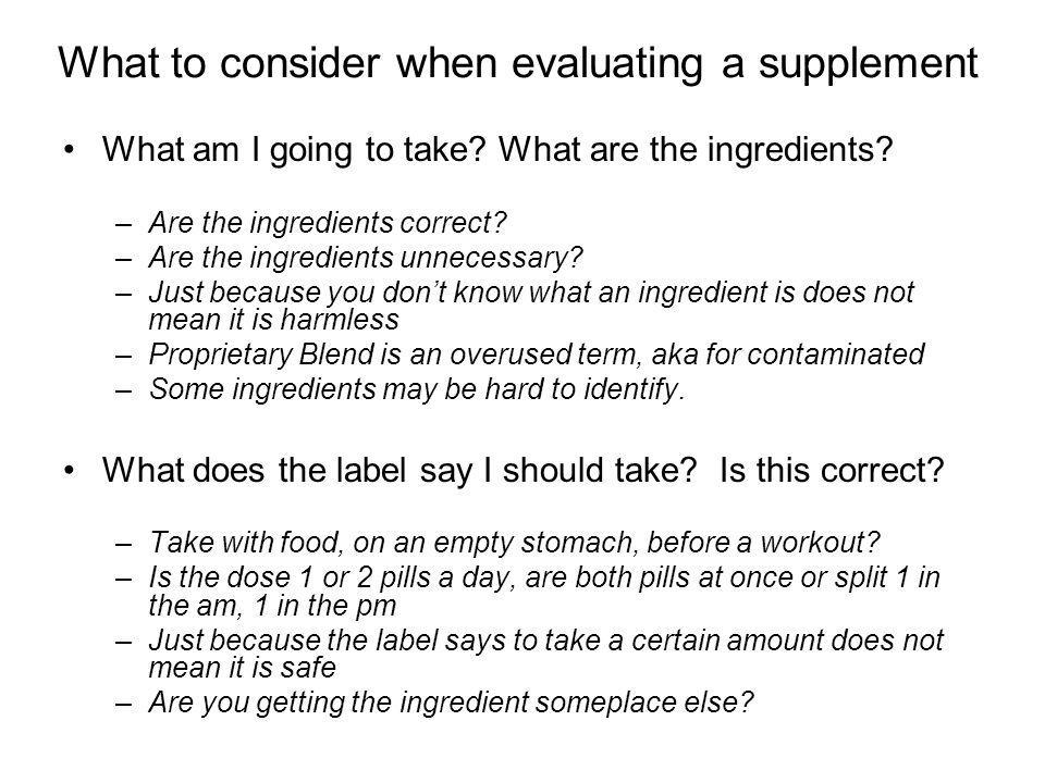 What to consider when evaluating a supplement