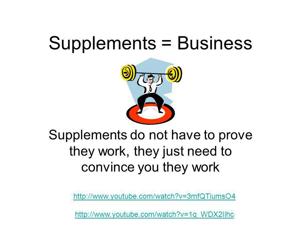 Supplements = Business