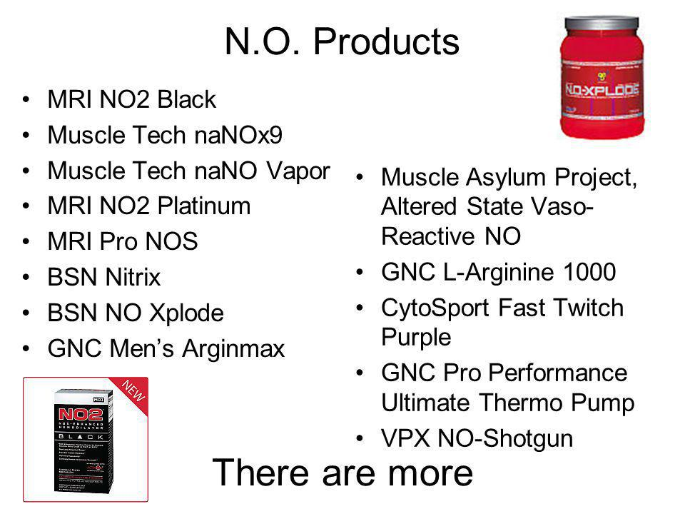 N.O. Products There are more MRI NO2 Black Muscle Tech naNOx9