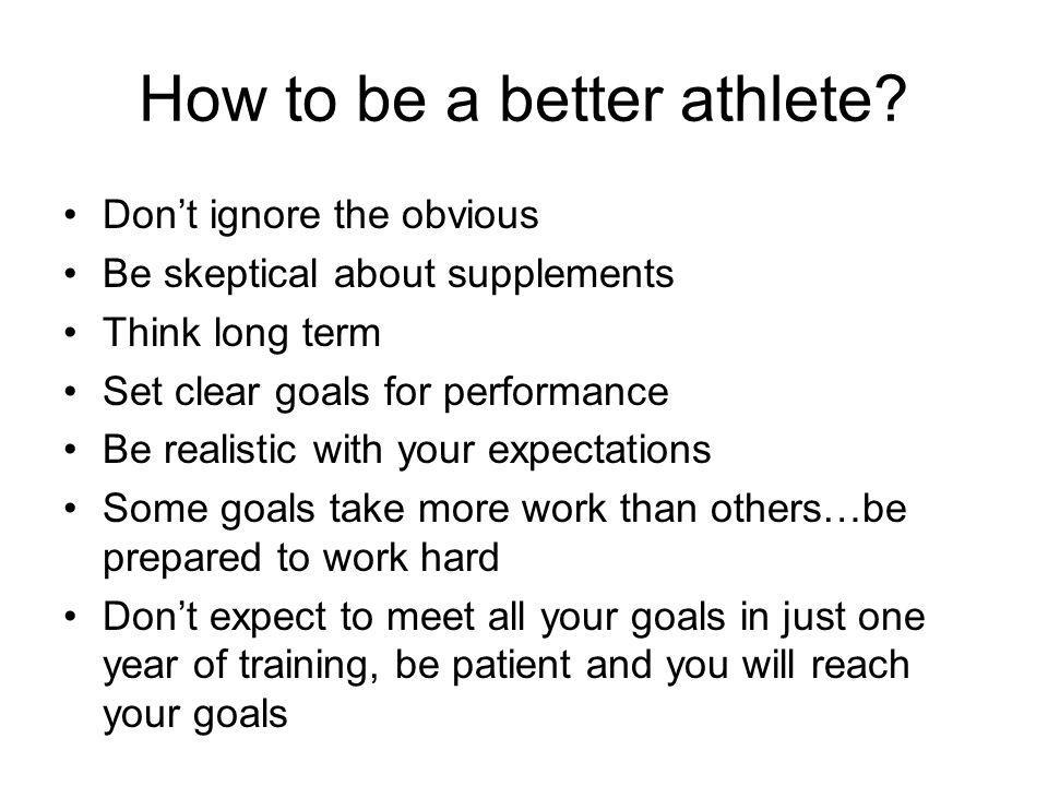 How to be a better athlete