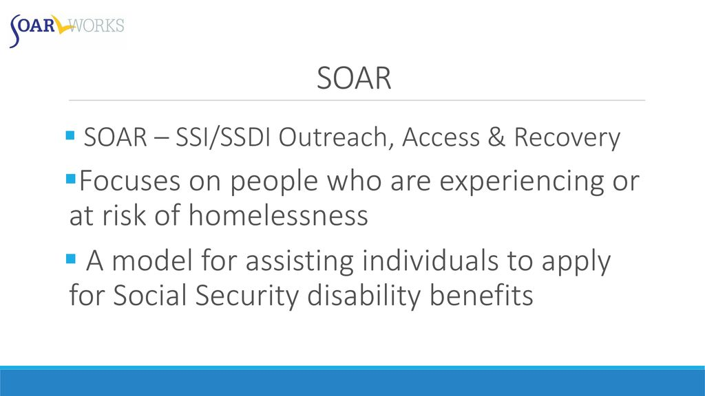 SOARing to Recovery: Increasing Access to Income, Housing, Treatment