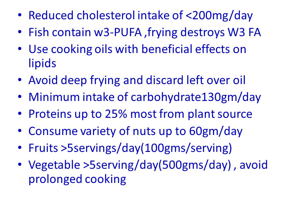 Reduced cholesterol intake of <200mg/day
