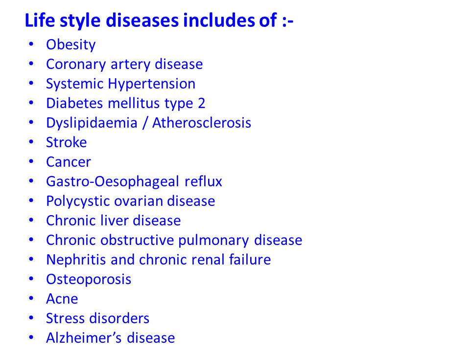 Life style diseases includes of :-