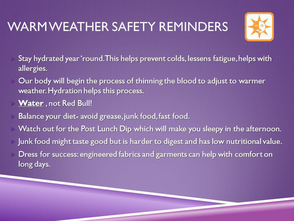 Warm Weather Safety Reminders