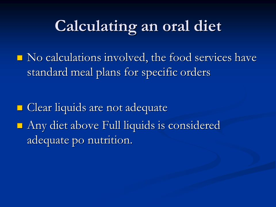 Calculating an oral diet