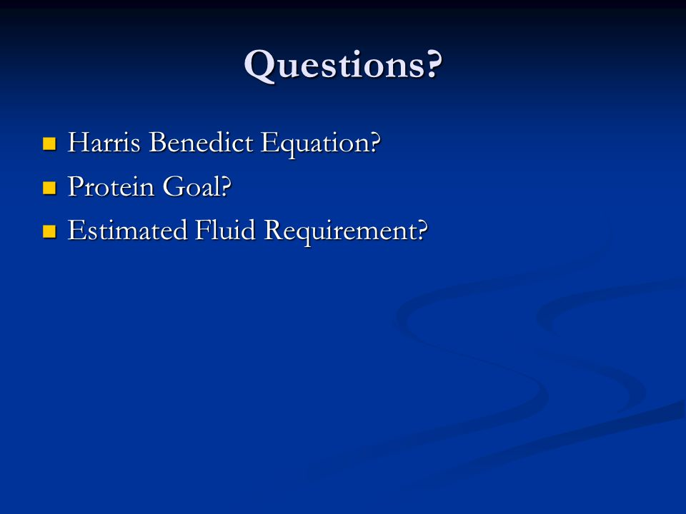 Questions Harris Benedict Equation Protein Goal