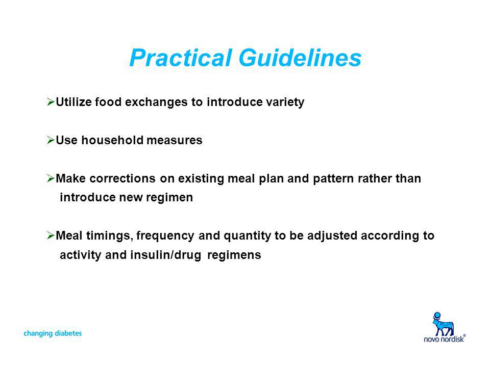 Practical Guidelines Utilize food exchanges to introduce variety