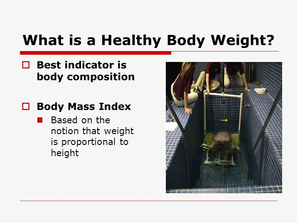 What is a Healthy Body Weight