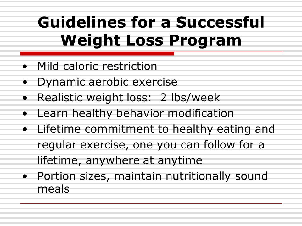 Guidelines for a Successful Weight Loss Program
