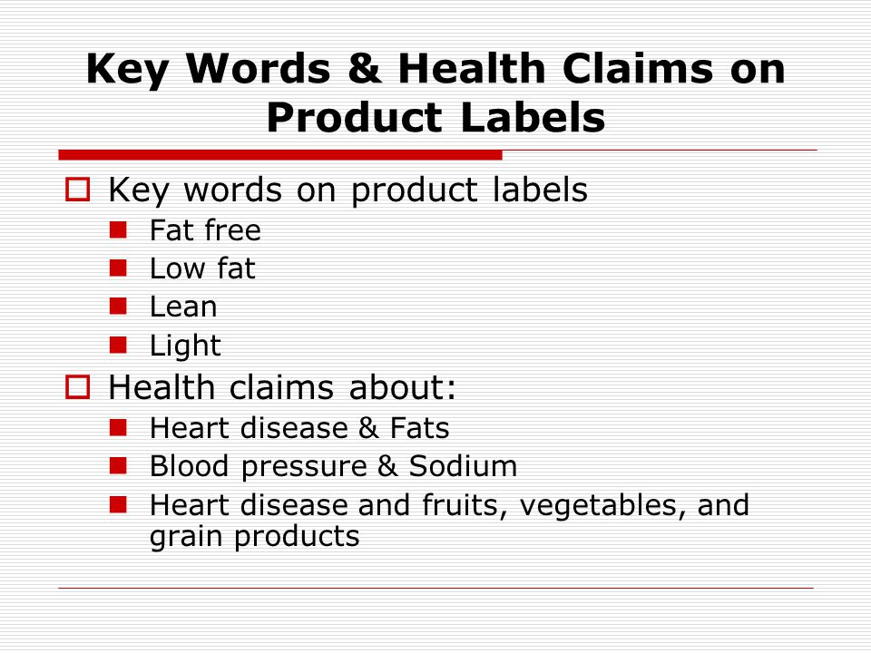 Key Words & Health Claims on Product Labels