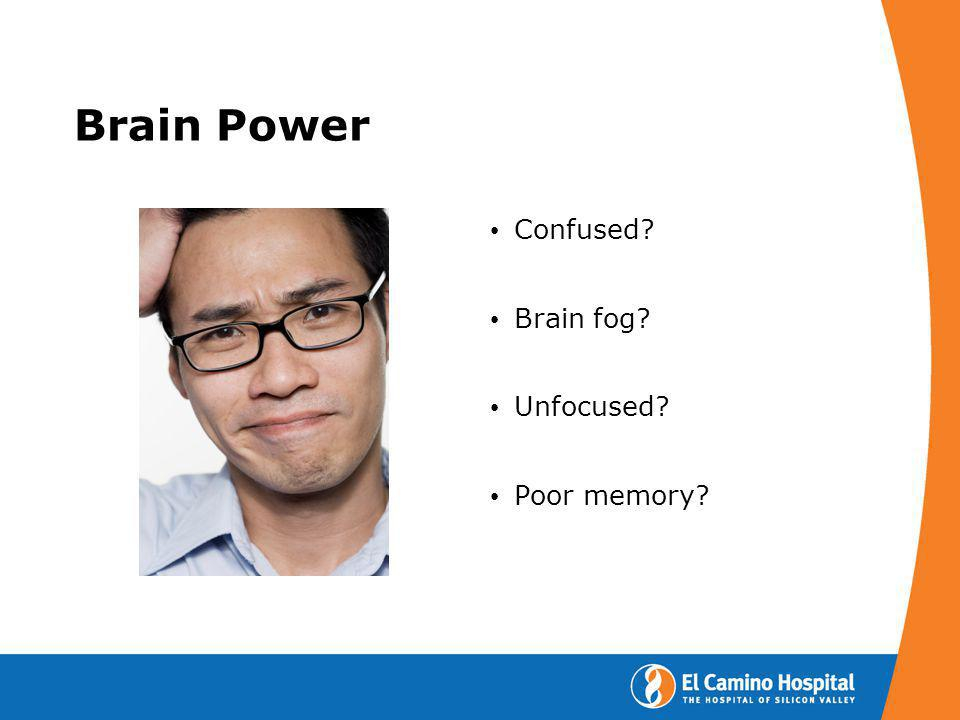 Brain Power Confused Brain fog Unfocused Poor memory