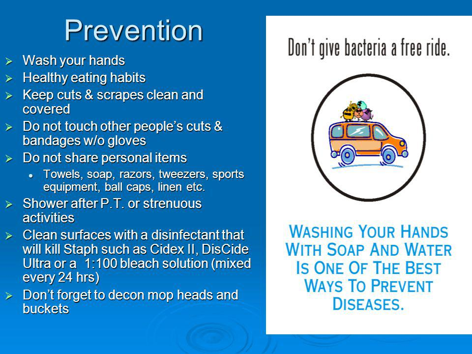 Prevention Wash your hands Healthy eating habits