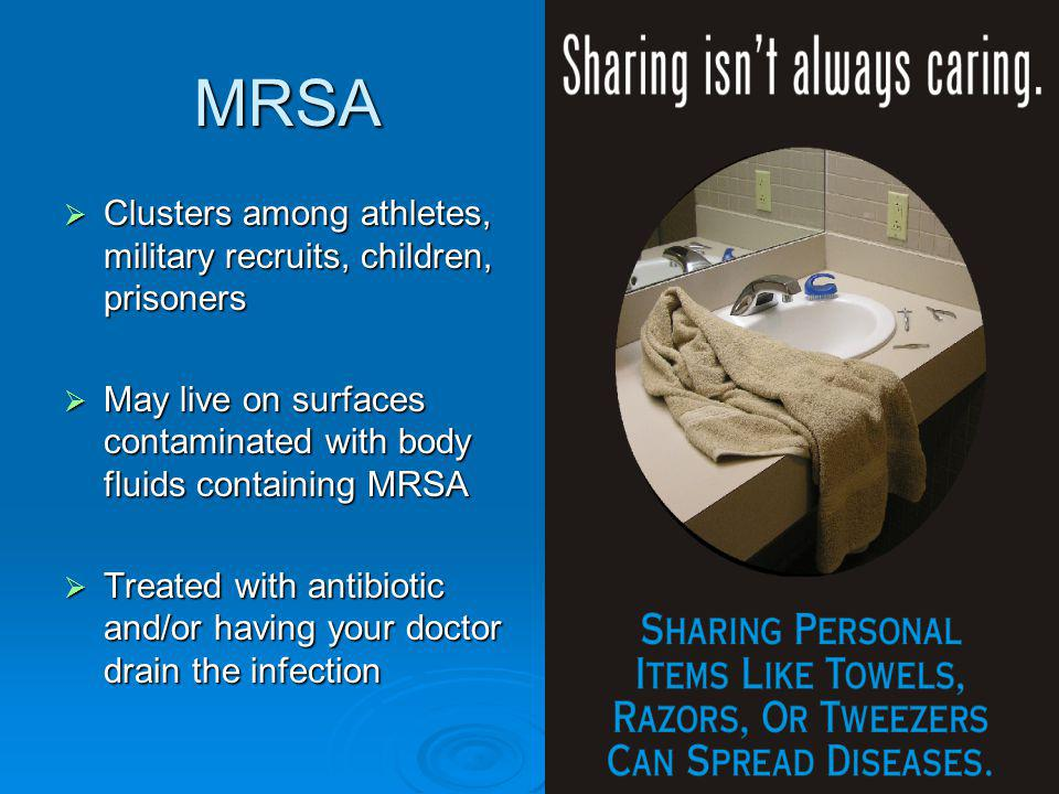 MRSA Clusters among athletes, military recruits, children, prisoners