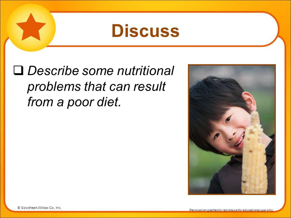 Discuss Describe some nutritional problems that can result from a poor diet.